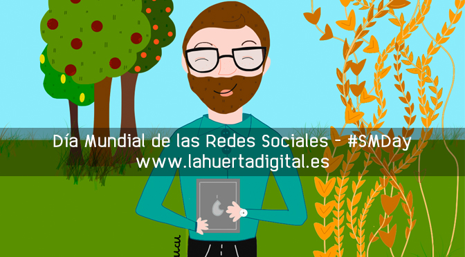 Social Media Day - La Huerta Digital