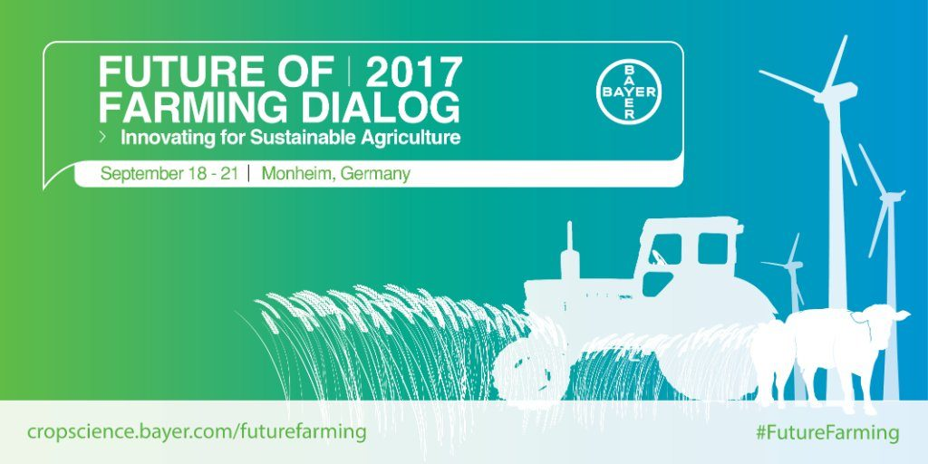 Future of Farming Dialog 2017 - Bayer Crop Science