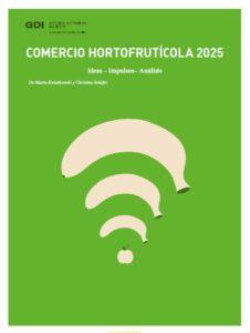 Comercio Hortofrutícola 2025 - Fruit Logística