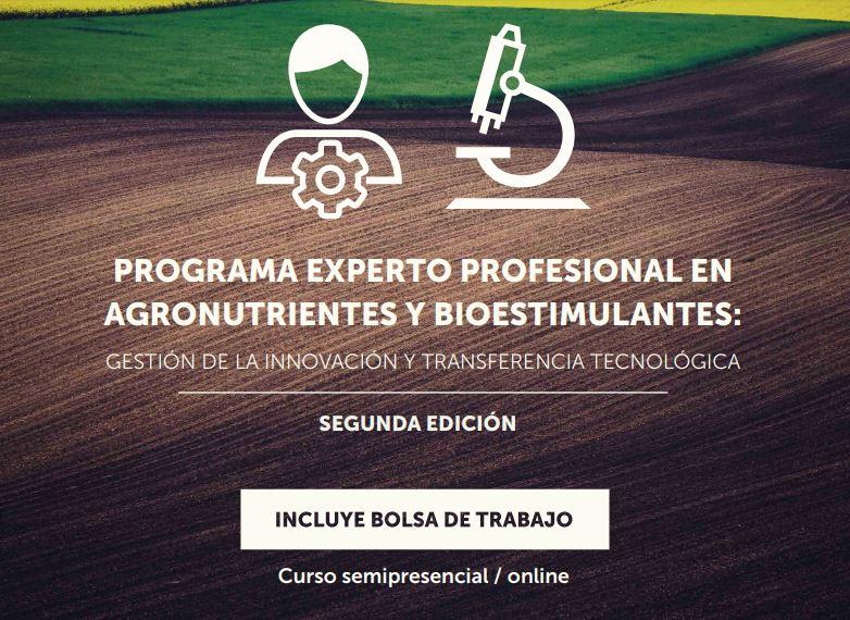 PROGRAMA EXPERTO PROFESIONAL EN AGRONUTRIENTES Y BIOESTIMULANTES