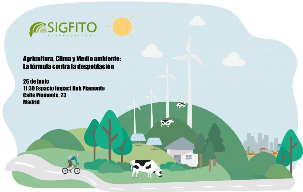 Agricultura, Clima y Medio ambiente: La fórmula contra la despoblación - SIGFITO